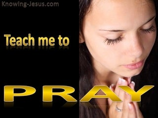 Luke 11:1 Teach Me To Pray (devotional)08:06 (yellow)