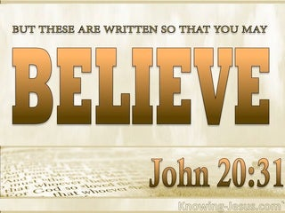 John 20:31 By Believing You WIll Have Life (brown)