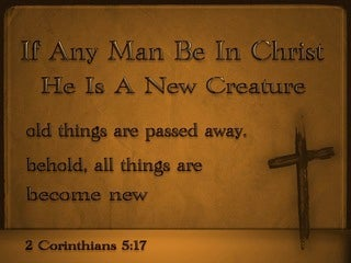 2 Corinthians 5:17 Old Things Are Passed Away (brown)