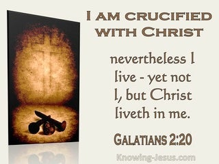 Galatians 2:20 Crucified With Christ (utmost)11:03
