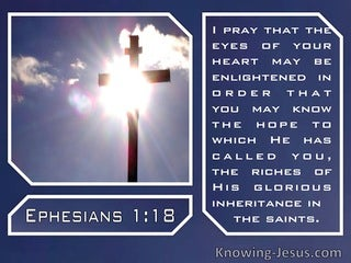 Ephesians 1:18 May The Eyes Of Your Heart Be Enlightened (windows)09:12