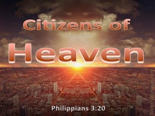 Philippians 3:20 Our Citizenship Is In Heaven (brown)