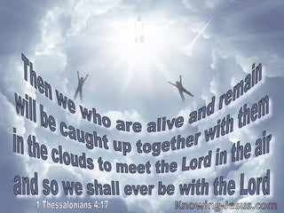 1 Thessalonians 4:17 Caught Up In The Clouds To Meet The Lord In The Air (gray)