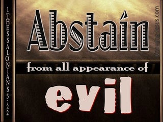 1 Thessalonians 5:22 Abstain From All Appearance Of Evil (brown)