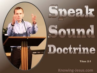Titus 2:1 Speak Only Sound Doctrine (brown)