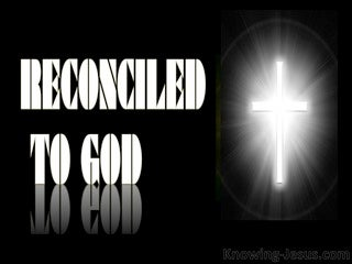 Romans 5:10  Reconciled To God (devotional)09:02 (white)