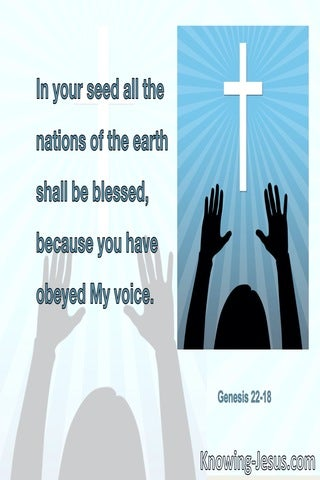 Genesis 22:18 In Your Seed All The Nations Of The Earth Shall Be Blessed (blue)