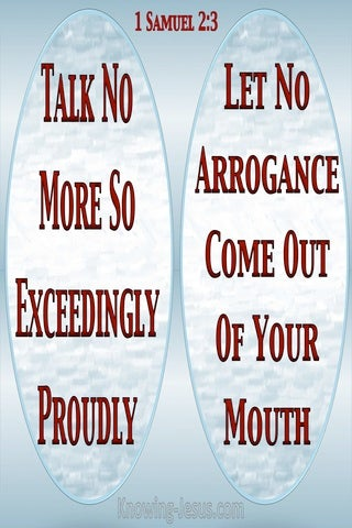 1 Samuel 2:3 Let No Arrogance Come From Your Mouth (blue)