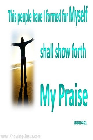 Isaiah 43:21 They Shall Show Forth My Praise (aqua)