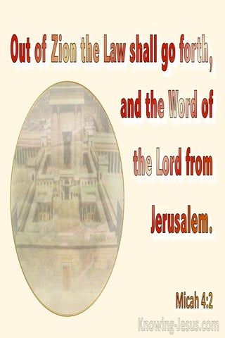 Micah 4:2 Out Of Zion Shall Go Forth The Word Of The Lord From Jerusalaem (red)