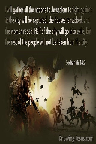 Zechariah 14:2 I Will Gather All Nations To Jerusalem To Fight Against It (brown)
