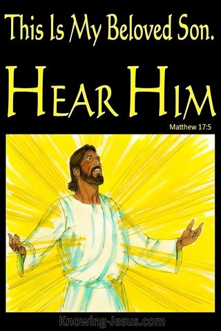 Matthew 17:5  This Is My Beloved Son Hear Him (black)