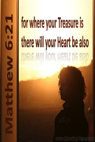 Matthew 6:21 Where Your Treasure Is (brown)