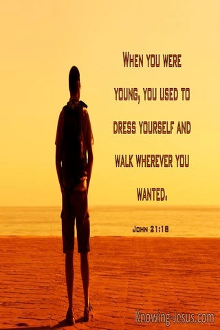 John 21:18 When You Were Young You Dressed Yourself (windows)02:08