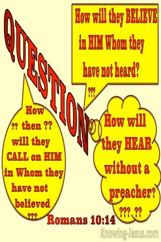 Romans 10:14 How Will They Believe (yellow)