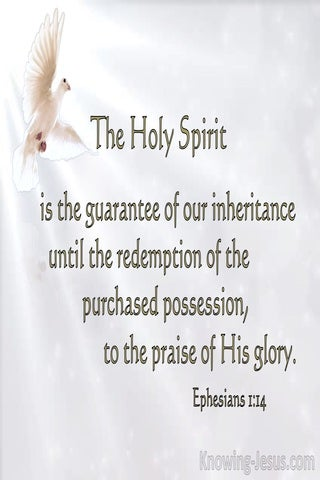 Ephesians 1:14 The Spirit Is Given As A Pledge Of Our Inheritance (white)