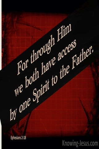 Ephesians 2:18 Access By One Spirit To The Father  (beige)