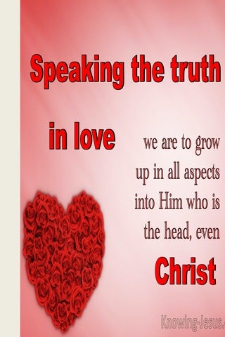 Ephesians 4:15 Speaking The Truth In Love : (red)