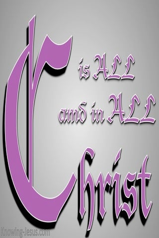 Colossians 3:11 Christ is all in all (gray)