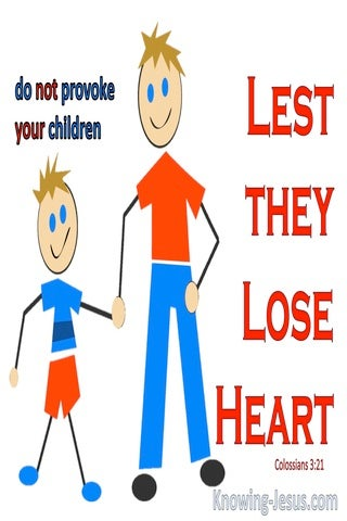 Colossians 3:21 Fathers Do Not Provoke Your Children Lest They Become Discouraged (gray)