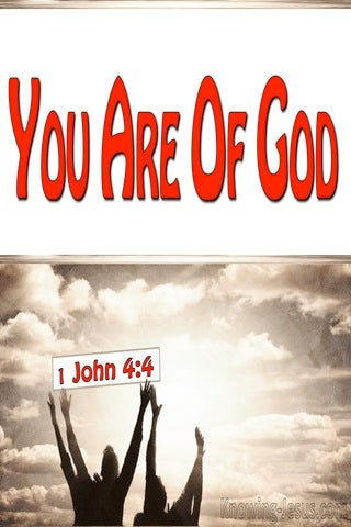 1 John 4:4 You Are Of God (red)