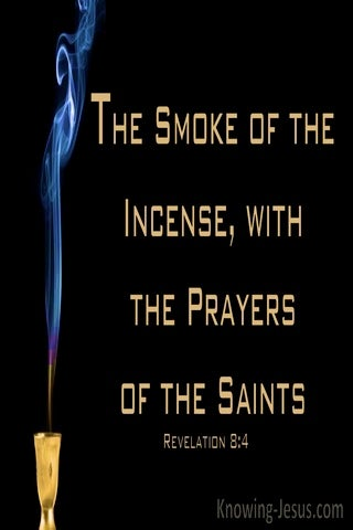 Revelation 8:4 The Smoke Of The Incense With The Prayers Of The Saints (gold)