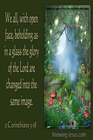2 Corinthians 3:1 We With Open Face Beholding As In A Glass The Glory Of The Lord... (utmost)01:23