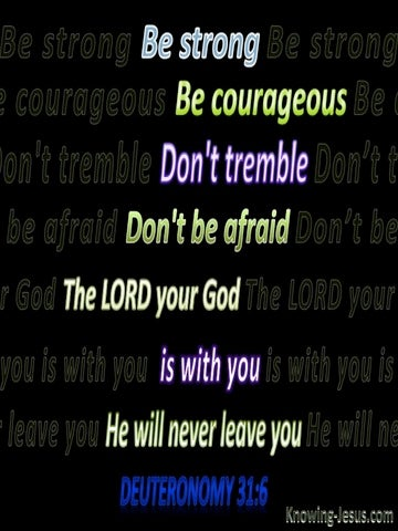 Deuteronomy 31:6 Be Strong And Very Courageous (black)
