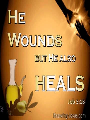Job 5:18 He Woulds But Also Heals (black)