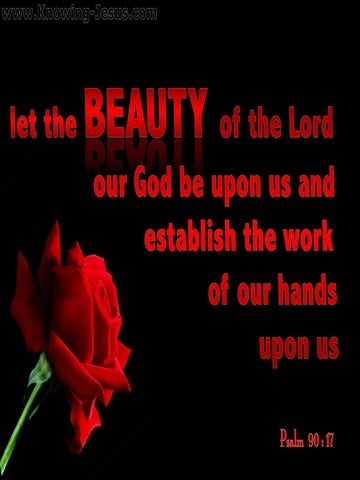 Psalm 90:17 The Beauty Of The Lord (red)