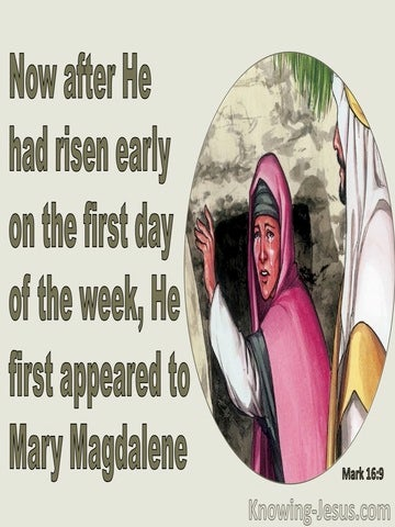 Mark 16:9 Jesus First Appeared To Mary Magdalene (green)
