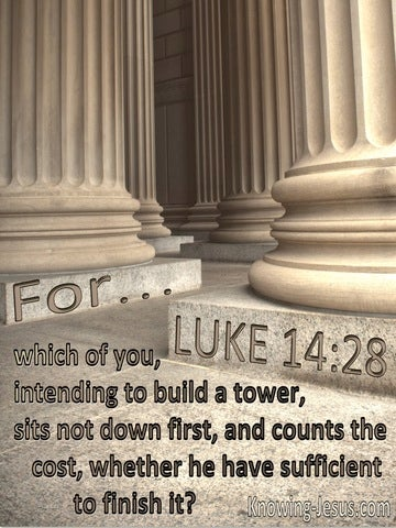 Luke 14:28 Who Builds A Tower Without First Counting The Cost (utmost)05:07