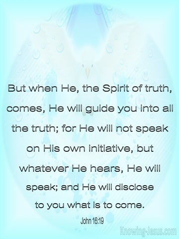 John 16:13  The Spirit Will Guide You Into All Truth (blue)