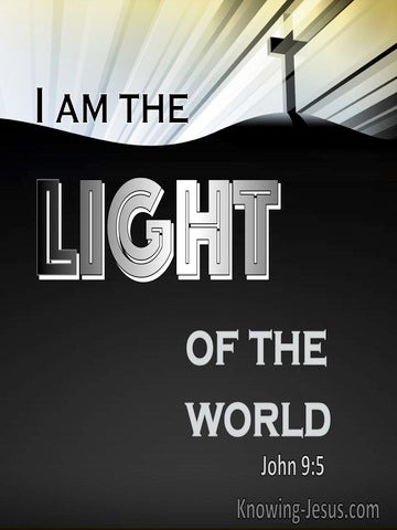 John 9:5 I Am The Light Of The World (black)