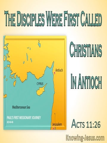 Acts 11:26 Disciples Were First Called Christians In Antioch (aqua)