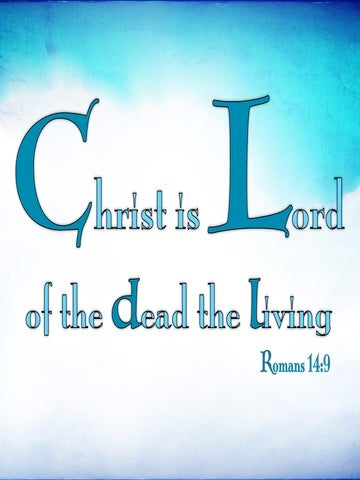 Romans 14:9 Lord Of The Dead And The Living (blue)