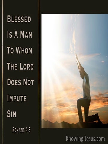 Romans 4:8 Blessed Is The Man To Whom The Lord Does Not Impute Sin (beige)