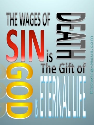 Romans 6:23 The Wages Of Sin Is Death (gray)