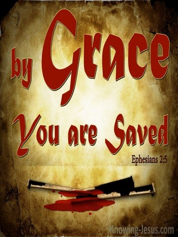 Ephesians 2:5 By Grace You Are Saved (red)