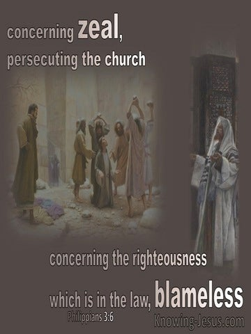 Philippians 3:6  Concerning Zeal Persecuting The Church Concerning The Law Blameless (beige)