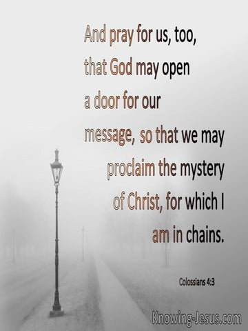 Colossians 4:3 Pray The Mystery Of Christ (gray)