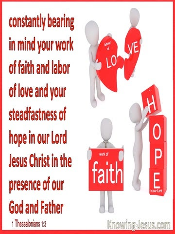 1 Thessaloniabs 1:3 Remembering Without Ceasing Your Faith Love And Hope (red)