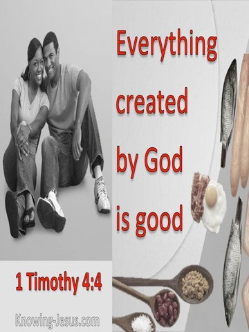 1 Timothy 4:4 All God Created Is Good (red)