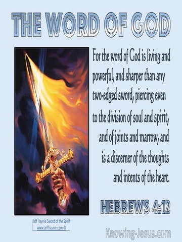 Hebrews 4:12 The Word Of God Is Living Powerful And Sharper Than A Two Edged Sword (blue)