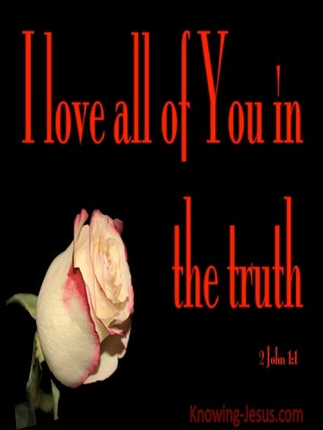 2 John 1:1 Love All Of You In Truth (red)