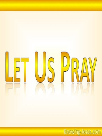 Let Us Pray (yellow)