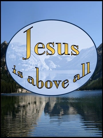 JESUS - He Is Above All (gold)