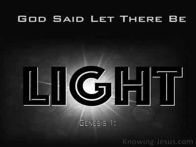 Genesis 1:3 God Said Let There Be Light (gray)