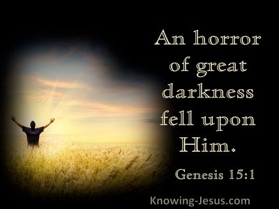 Genesis 15:1 Horror Of Great Darkness Fell Upon Him (black)