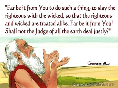 Genesis 18:25 Shall Not The Judge Of The Earth Deal Justly (red)